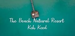เช็คอิน 'เกาะกูด' แล้วมาพักที่ The Beach Natural Resort - Koh Kood